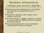 metadatos informaci n de cat logo para recursos digitales