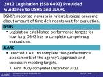 2012 legislation ssb 6492 provided guidance to dshs and jlarc