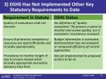 3 dshs has not implemented other key statutory requirements to date