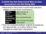 5 dshs has not determined why its own assumptions are not being met