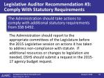 legislative auditor recommendation 3 comply with statutory requirements