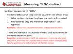 measuring slos indirect