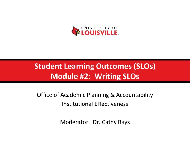 student learning outcomes slos module 2 writing slos n.
