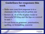 guidelines for responses this week