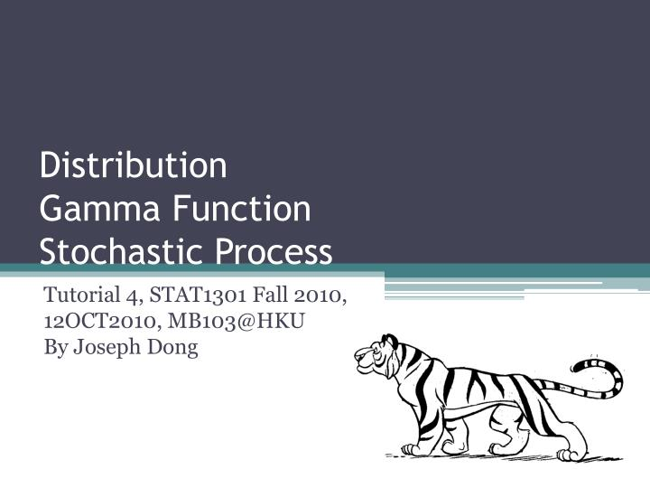 distribution gamma function stochastic process n.