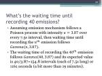 what s the waiting time until recording 40 emissions