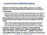 course grained multithreading