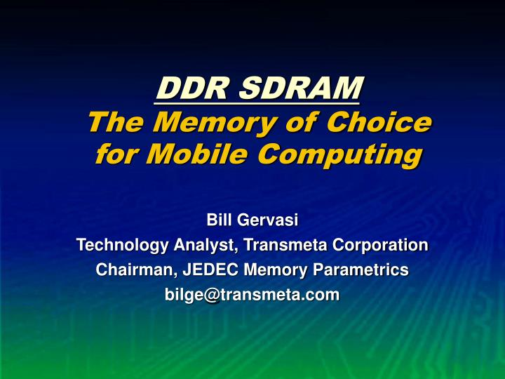 ddr sdram the memory of choice for mobile computing n.