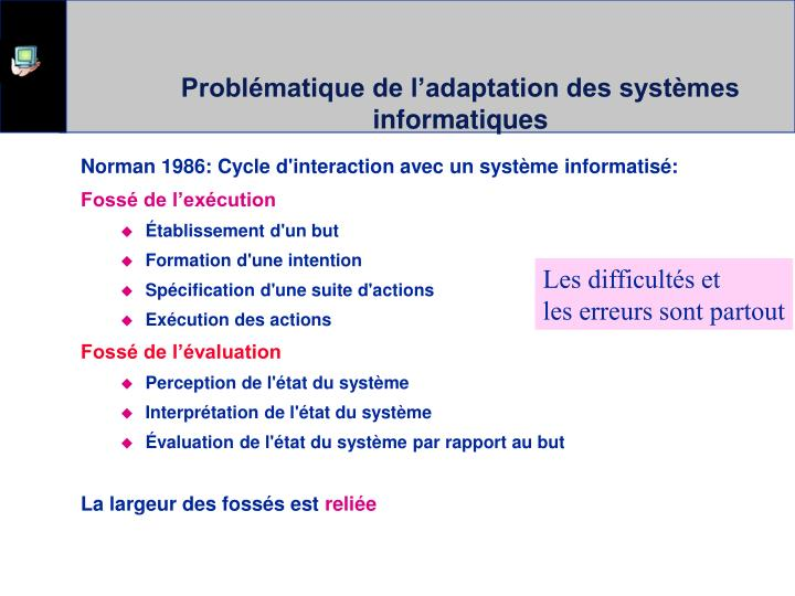 Problématique de l'adaptation des systèmes informatiques