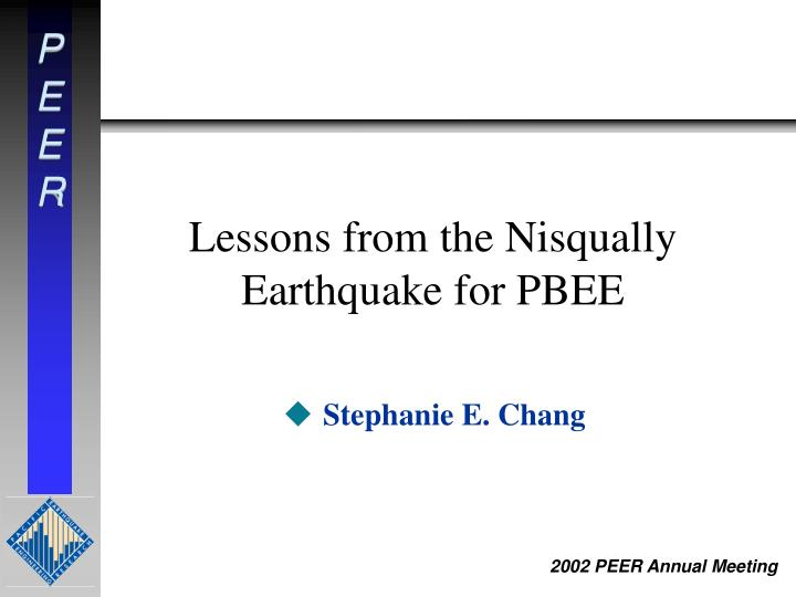 lessons from the nisqually earthquake for pbee n.