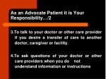 as an advocate patient it is your responsibility 2