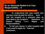 as an advocate patient it is your responsibility 4