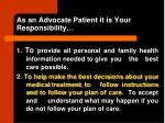 as an advocate patient it is your responsibility