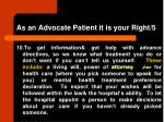 as an advocate patient it is your right 5