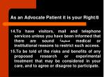 as an advocate patient it is your right 8