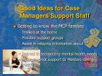 good ideas for case managers support staff