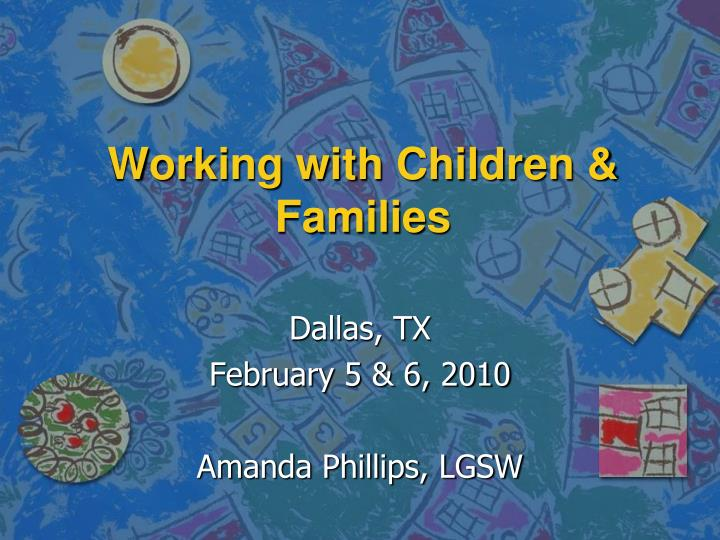 working with children families n.