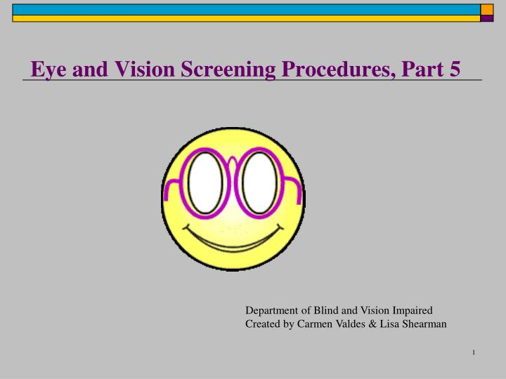 eye and vision screening procedures part 5 n.