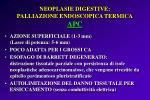 neoplasie digestive palliazione endoscopica termica apc
