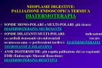 neoplasie digestive palliazione endoscopica termica diatermoterapia