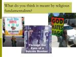 what do you think is meant by religious fundamentalism