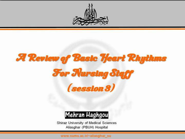 a review of basic heart rhythms for nursing staff session 3 n.