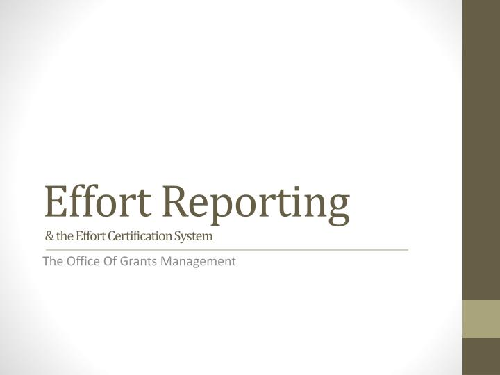 effort reporting the effort certification system n.