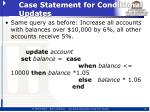 case statement for conditional updates