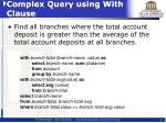complex query using with clause