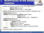 modification of the database deletion