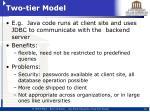 two tier model