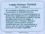 legge delega 15 2009 art 1 comma 1