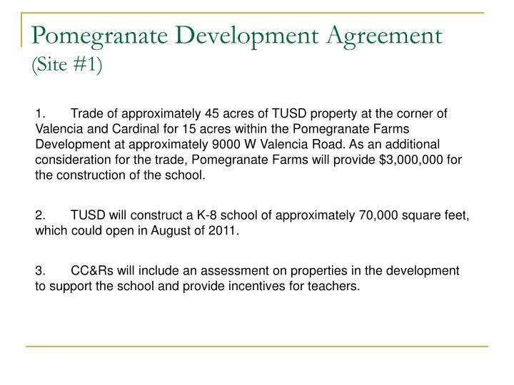 Pomegranate Development Agreement