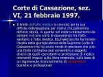 corte di cassazione sez vi 21 febbraio 1997