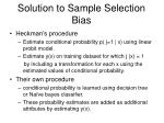 solution to sample selection bias
