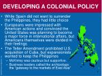 developing a colonial policy
