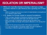 isolation or imperialism