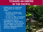 toward an empire in the pacific1