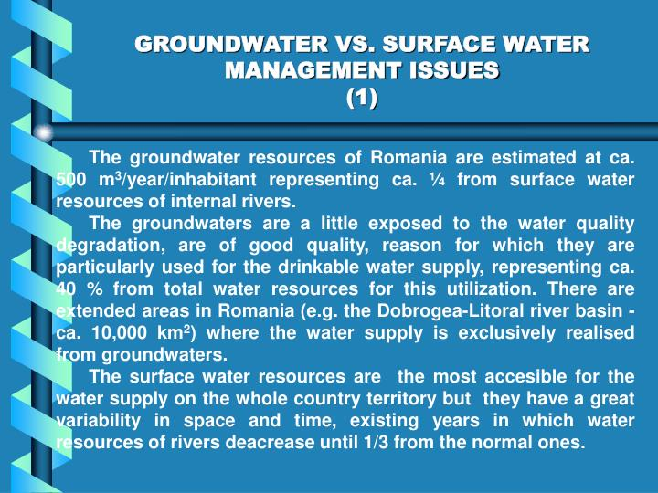 GROUNDWATER VS. SURFACE WATER MANAGEMENT ISSUES