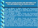 recent legislations and reforms for the implementing eu regulations 3