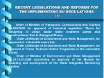 recent legislations and reforms for the implementing eu regulations 5