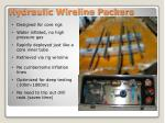 hydraulic wireline packers
