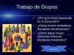 trabajo de grupos
