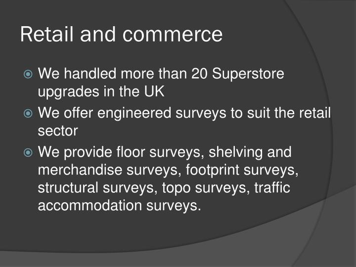 Retail and commerce