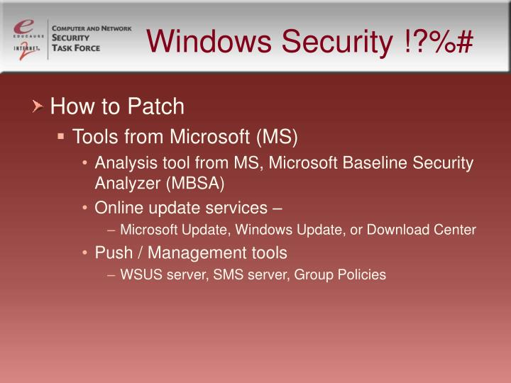 Windows Security !?%#