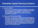 statewide capital planning initiative1