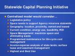 statewide capital planning initiative2