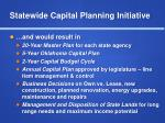 statewide capital planning initiative3
