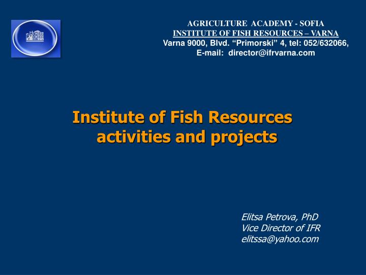 institute of fish resources activities and projects n.