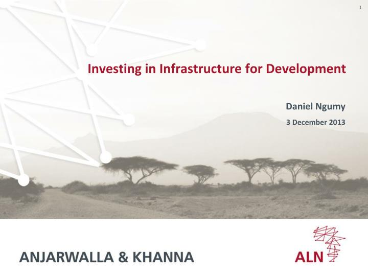 investing in infrastructure for development n.